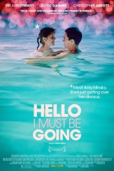 "Film: ""Hello I Must Be Going"" Hits Home"