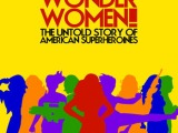 Her-Story: Documenting Wonder Woman'sLegacy